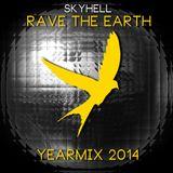 Skyhell - Rave The Earth - Yearmix (2014)