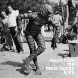 Dance from the Black Lagoon