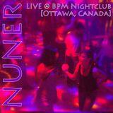 Live @ BPM Nightclub [Ottawa 2014-10-19]