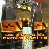 Epiphyte Sound Project @ EkO-6-TeK - Capt'N Party #5