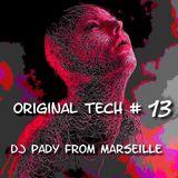 ORIGINAL TECH # 13 DJ PADY DE MARSEILLE