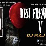 Desi Freak Beats 5 - DJ Raj & DJ Donnaa