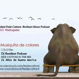 """""""Dj Resident Fede Cattoni- Podcast Brother Moon Mix"""""""