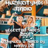 Marky Boi - Muzikcitymix Radio - Electro Vibes Ibiza