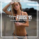 townHOUSE 95~A seductive mix of Deep, Vocal & Underground House
