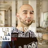 Urbana radio show by David Penn #374 ::: Guest mix: Angelo Ferreri