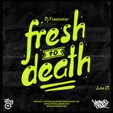 Hip-Hop Sou Eu - Fresh To Death - June 2013