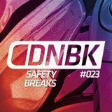 SAFETY BREAKS / DNBKonferencija #004 / Mix #023 / 2016