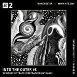 Into The Outer w/ House of Traps - 15th July 2017