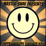 Master Swae Presents Happy Hardcore Classic's VOL05
