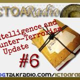 Intelligence and Counter-Terrorism Update #6