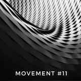 Movement #11