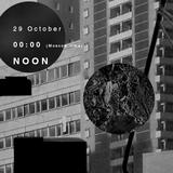 NOON [04] /with hidden spaces [29.10.14]