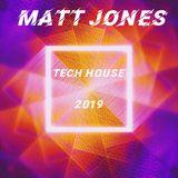 Matt Jones - Tech House 2019