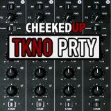Cheeked UP - TKNO_PRTY 012
