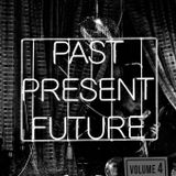 Past, Present, Future vol.4