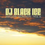 DJ Black Ice - Mellow Mondays - Vol 2
