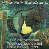 Future Memories - Psy Progressive Set on June, 2016 Vol. 2