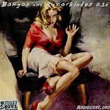 Bongos and Razorblades #36