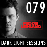 Fedde Le Grand - Dark Light Sessions 079