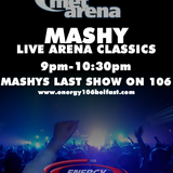 Mashy (Arena Classics Set) Recorded Live On Energy 106