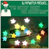 DJ Hypnotyza - I'm Gettin' Funky For Christmas, Vol. 1 (2015)
