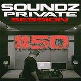 Steel - Soundz Private Session #50