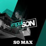 Soirée ImpulSON at Soundayz Club - So Max in the mix - 04 02 2017