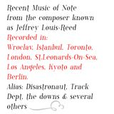 Recent music of Note from the Artist known As Jeffrey Louis-Reed, Disastronaut, Track Dept & Others