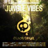 Black Skull Recordings Presents #035 Jungle Vibes