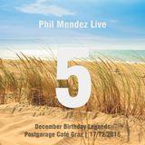 Phil Mendez Live @ December Birthday Legends, Hour Five
