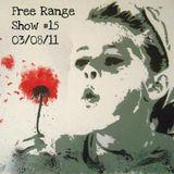 Free Range Show #15 03/08/11