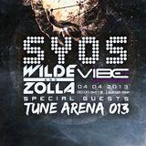 Wilde & Zolla @ SYOS - Tune Arena 013 (Vibe FM)