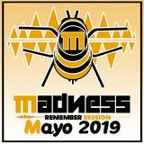 Madness Remember Club - Mayo19