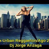 Mix Urban Reggaeton (Agosto 2017) Por Dj Jorge Arizaga