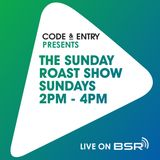 Code & Entry Presents - The Sunday Roast Show - 14th April 2019