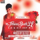 #ThrowBack - RnB Classics (Lovers Edition) - Mixed by @FlyBoyFizzy