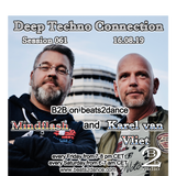 Deep Techno Connection Session 061 (with Karel van Vliet and Mindflash)