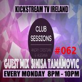 Andry Cristian & Alesana presents Club Sessions #062 Guest Mix SINISA TAMAMOVIC @KickStream TV