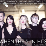 When The Sun Hits #131 on DKFM