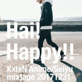 Hai! Happy!! (KxIxN Anime/Seiyu mixtape 20171231)