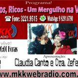 Programa Raros Ricos Um Mergulho na Vida 18.07.2017 - Claudia Canto e Jussara Carvalho