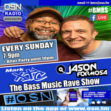 Bass Music Rave Show with Special Guest DJ Quiffy Live on OSN Radio 17/11/2019
