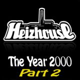 Heizhouse - The Year 2000 Part 2