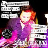 LA Underground Radio Show w/ SEAN ROMAN (Hot Waves) hosted by Enzo Muro