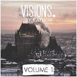 Kayliox - visions. volume 001