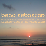15.10.30 Beach Days, Dance Floor Nights Vol.22 - Beau Sebastian Live @ Batu Belig Beach, Bali