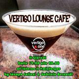 Vertigo Lounge Café - ultima puntata - 30.07.2015 #relax