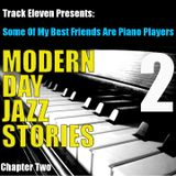 Modern Day Jazz Stories - Chapter Two