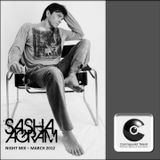Sasha Agram - Night Mix - March 2012